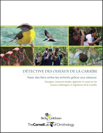 The new French version of BirdSleuth Caribbean - 57 pages of lessons and activities.
